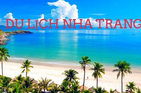 Du lịch Nha Trang chưa bao giờ hết hấp dẫn du khách