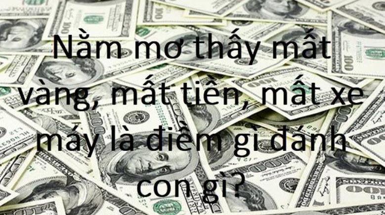 Bị mất tiền là điềm gì